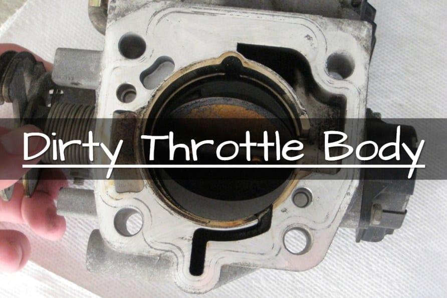 Symptoms Of Dirty Throttle Body