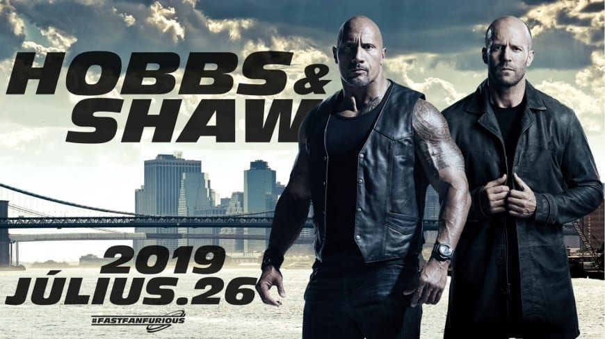 2019 Upcoming Movie Posters: 'Hobbs & Shaw': Dwayne Johnson Shared The Most Badass Cast