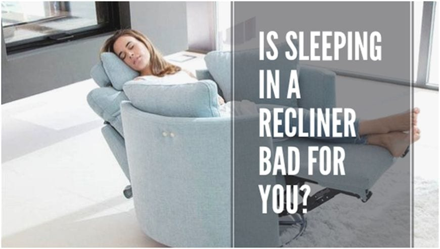 Is Sleeping In A Recliner Bad For You Foreign Policy