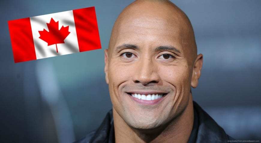 Dwayne Johnson Is Proud of His Canadian Roots - Foreign policy