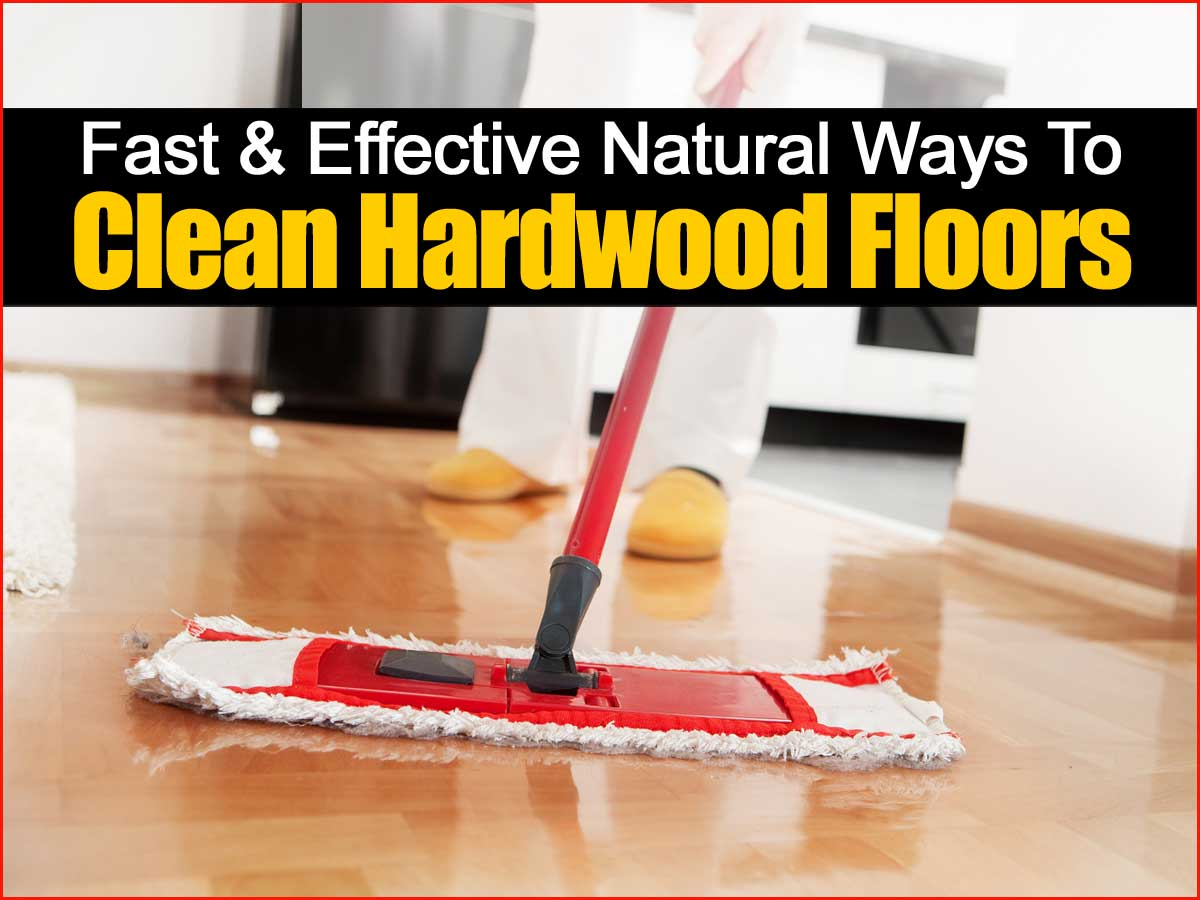 Hardwood Floors Clean Naturally